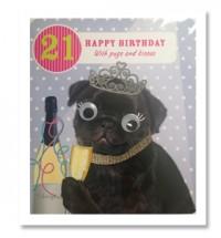 21st Birthday Girl Pug Card