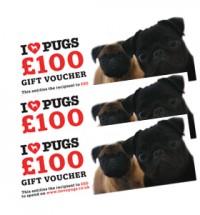 I LOVE PUGS £100 GIFT VOUCHER