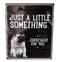 Just a little something Pug Gift Bag