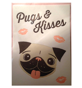 PUGS & KISSES VALENTINES DAY CARD