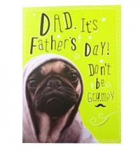 'Don't be a grumpy' Fathers Day Pug Card