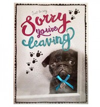 Sorry you're leaving Black Pug Card