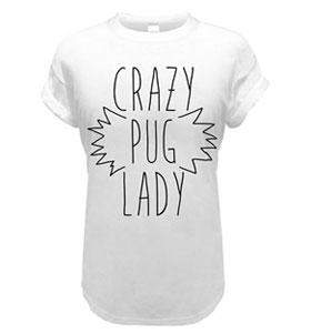 Crazy Pug Lady T-shirt (Adult)