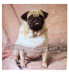You're A Diamond Blank Pug Card