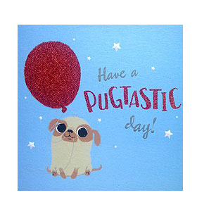 Have A Pugtastic Day Blank Card