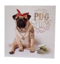 Pug Life Blank Card