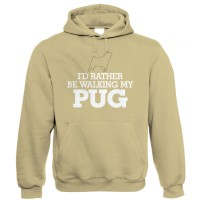 I'd Rather Be Walking My Pug Unisex Hoodie (Available in two colours )