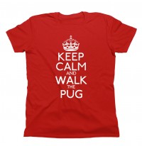 Unisex Red Keep Calm & Walk The Pug T-Shirt