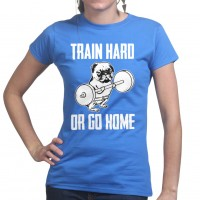 Ladies Go Hard Pug T-Shirt (Available in 5 colours)