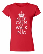 Ladies Red Keep Calm & Walk The Pug T-Shirt