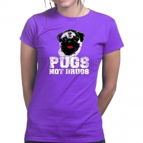Ladies Pugs Not Drugs (Available in 6 colours)