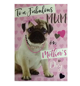 Fab Mum Pug Mothers Day Card
