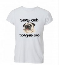 Ladies Suns Out Tongues Out Pug T-Shirt