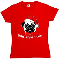 Ladies Bah Hum Pug Christmas T-shirt (Available in 4 colours)