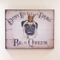 Pug Queen Hanging Plaque
