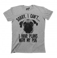 Plans With My Pug Unisex T-Shirt