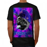 Mens Bitches Love Me Pug T-Shirt (Available in5 colours)
