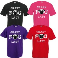 Ladies Crazy Pug Lady T-Shirt (Available in 4 colours)