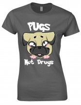 Funny Ladies Pugs Not Drugs T-Shirt (Available in 7 colours)