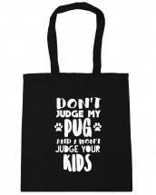 Funny Pug Tote Bag