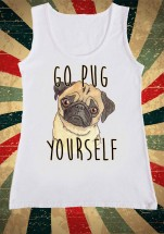 Ladies Go Pug Yourself T-Shirt