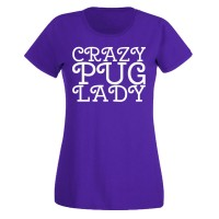 Ladies Crazy Pug Lady T-Shirt (Available in 12 colours)