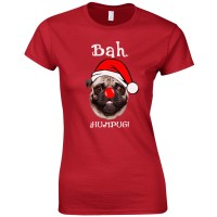 Ladies Bah Hum Pug Christmas T-shirt (Available in 8 colours)