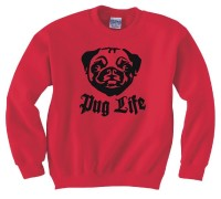 Pug Life Unisex Sweater (Available in 5 colours)