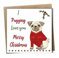 I Pugging Love You Christmas Card