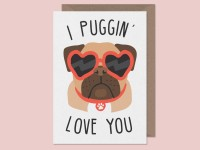 I Puggin Love You Blank Card