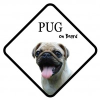 Happy Pug On Board Car Sign