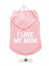 I Love My Mum Unisex Hoodie Size XL (Available in 5 colours)