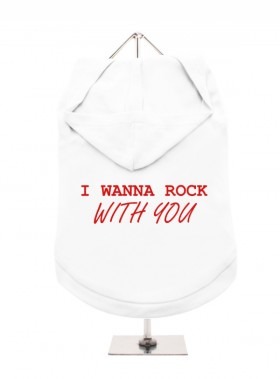 I Wanna Rock With You Unisex Hoodie  (Available in 3 colours)