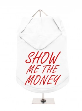 Show Me The Money Unisex Hoodie  (Available in 2 colours)