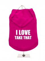 I Love Take That Unisex Hoodie  (Available in 2 colours)