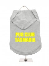 Pug Club Of Tasmania  Unisex Hoodie (Available in 3 colours )