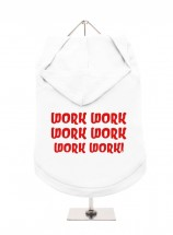 Work Work Work Work Unisex Hoodie  (Available in 4 colours)