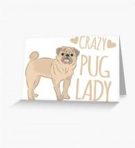 Crazy Pug Lady Blank Card