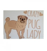 Crazy Pug Lady Card