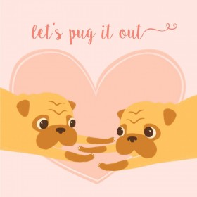 Let's Pug It Out Blank Card