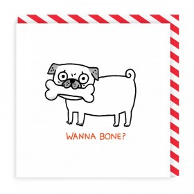 Wanna Bone Pug Blank Card By Gemma Correll