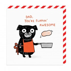 Dad You're Flippin Awesome Blank Card By Gemma Correll