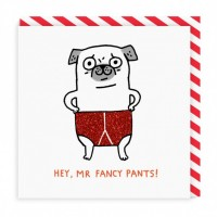 Hey,Mr Fancy Pants Pug Card By Gemma Correll