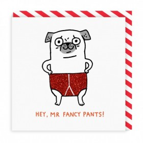 Hey,Mr Fancy Pants Pug Card By Gemma Correll