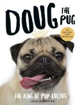 Doug The Pug King Of The Internet Book