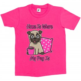 Kid's Home Is Where My Pug Is (Available in 5 colours)