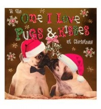 To The One I Love Pug Christmas Card