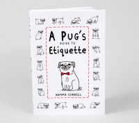 A Pugs Etiquette Book By Gemma Correll