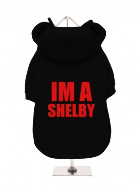 Im A Shelby Fleece Lined Hoodie