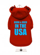 Born & Bred In The USA  Fleece Lined Hoodie